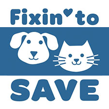 Fixin' to SaveSpay/Neuter Clinic